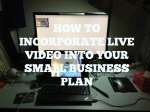 how-to-incorporate-video-into-your-small-business-plan - JJ Social Light