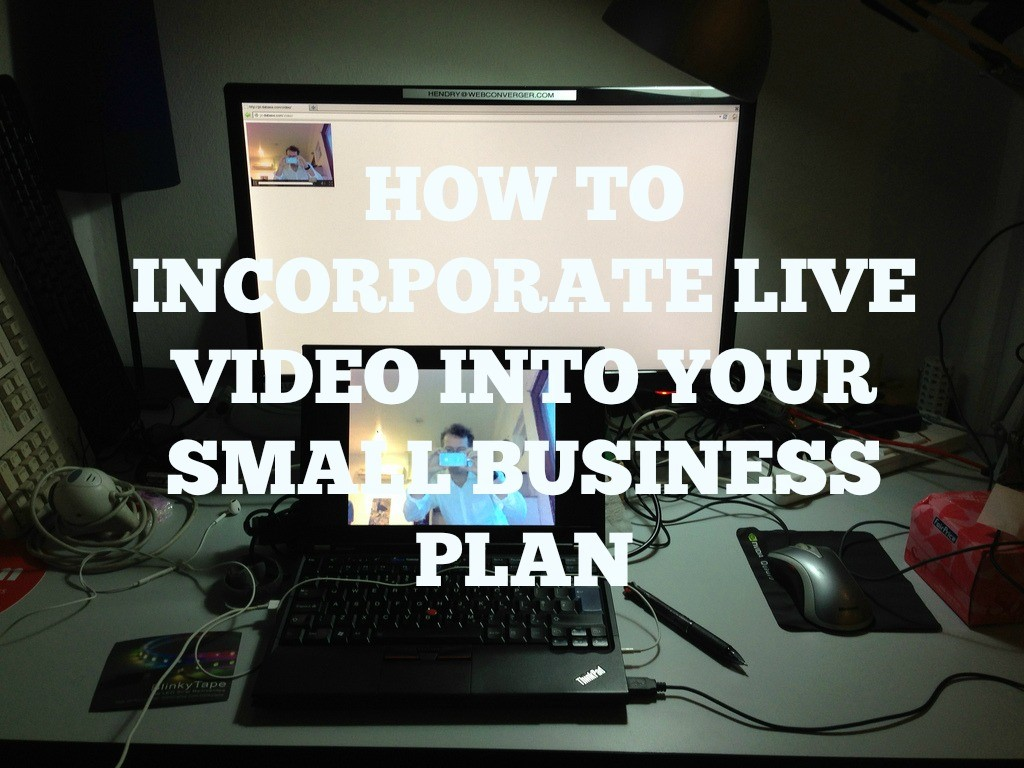 How to Incorporate Video Into Your Small Business Plan