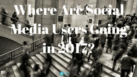 Where Are Social Media Users Going in 2017? - JJ Social Light - Alpharetta GA