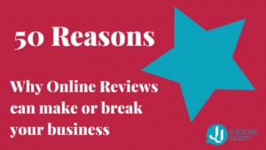 Why Online Reviews can make or break your business - JJ Social Light - Atlanta GA